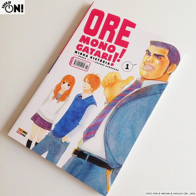 Ore Monogatari Volume 1 Resenha Panini Mangá ARUKO Kazune Kawahara Review (1)