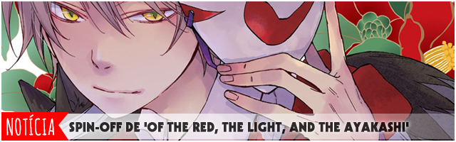 'Of the Red, the Light, and the Ayakashi'