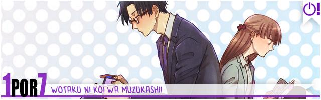 wotaku ni koi wa muzukashii 1 por 7